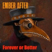 Forever or Better